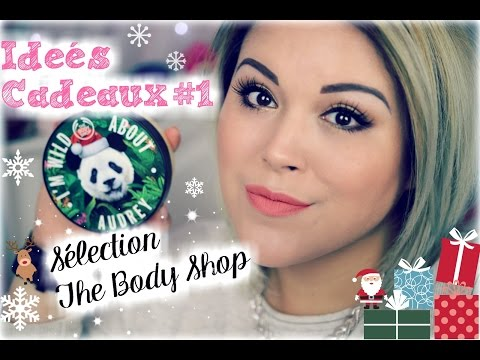 Idées Cadeaux Noël #1: Sélection The Body Shop
