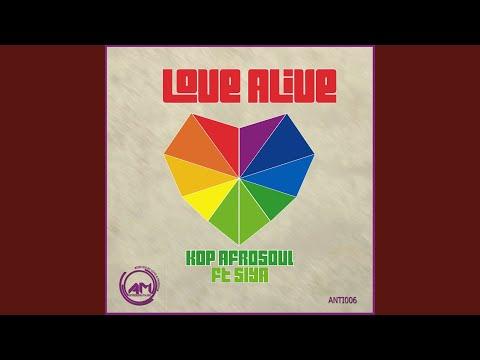 Love Alive (Kop Afro Soul Instrumental Mix) (Feat. Siya)
