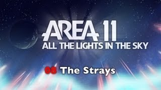Watch Area 11 The Strays video