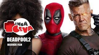 Recenzie Film - Deadpool 2 - Inca Ceva - La Cinema - Filme 2018