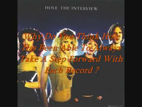 Hole Interview About Celebrity Skin Part 2/3
