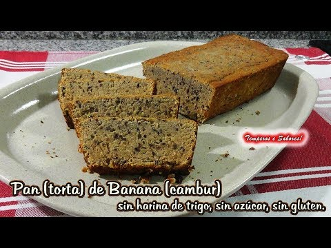 PAN DE BANANA sin harina de trigo, sin azúcar, sin gluten