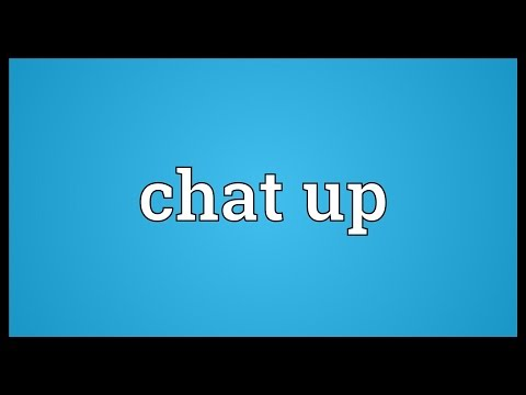 Chat Up Meaning