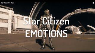 Star Citizen Emotions