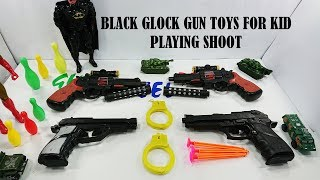 Four Glock Gun Toys For Kids Playing Shoot - Toys For Kids