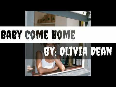 Baby Come Home lyrics By: Olivia Dean