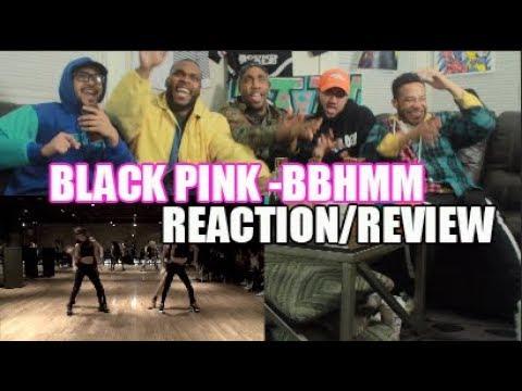 FIRST BLACKPINK - DANCE PRACTICE VIDEO BBHMM REACTION/REVIEW
