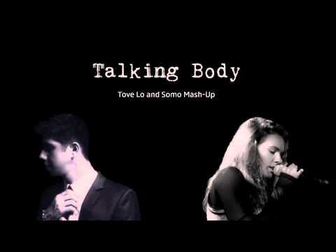 Talking Body - Somo Tove Mashup