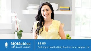 Building a healthy daily routine for happier life ⭐️subscribe ➡️ http://bit.ly/more_easy_recipes 😋 show notes: http://bit.ly/moms6e5 ⭐️podcast in itunes: h...