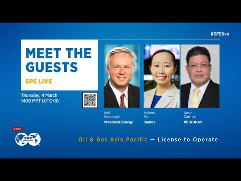SPE Live: Oil & Gas Asia Pacific — License to Operate