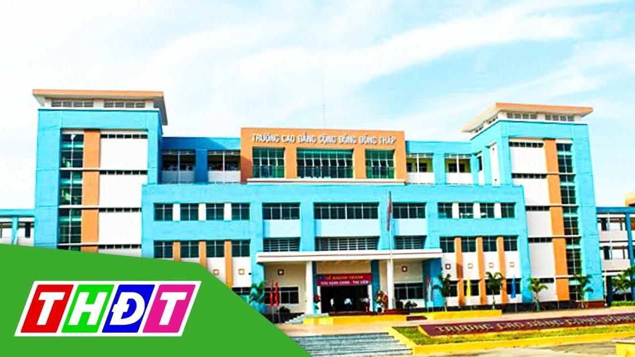 Sáp nhập Trường Cao đằng Nghề vào Trường Cao đẳng Cộng đồng Đồng Tháp | THDT