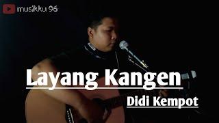 Didi kempot Layang Kangen - Cover by dika