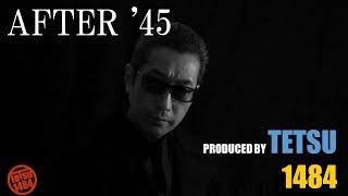 「AFTER '45」は、1986年公開された松田優作監督・主演の映画「ア・ホー...