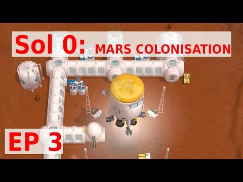 Let's Play Sol 0 EP 3 - REPOPULATING COLONY - Mars Colonisation Gameplay