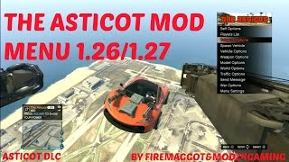 GTA 5 THE ASTICOT V1.06 MOD MENU SHOWCASE! {NEW UPDATE} 1.26/PS3/SPRX BY FIREMAGGOT&MoDz4Gaming