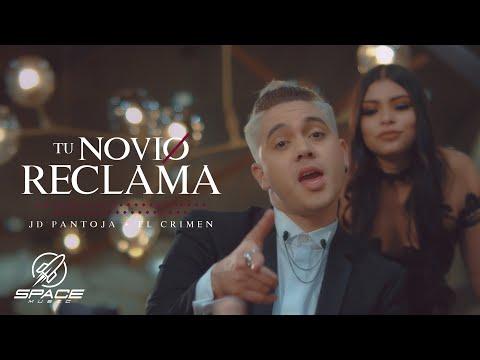 JD Pantoja & El Crimen - Tu Novio Reclama (Video Oficial)