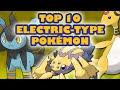 Top 10 Electric-Type Pokémon