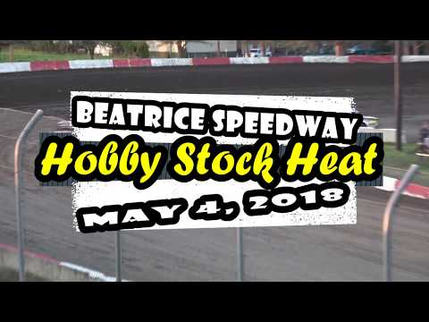 05/04/2018   Beatrice Speedway Hobby Stock Heat featuring 6R & 2R