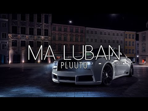 Pluuto - Ma luban (prod. Noyade)[Bass Boosted]