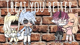 Gambar cover ||Treat You better||~ Gacha life 1000 Subscriber special~