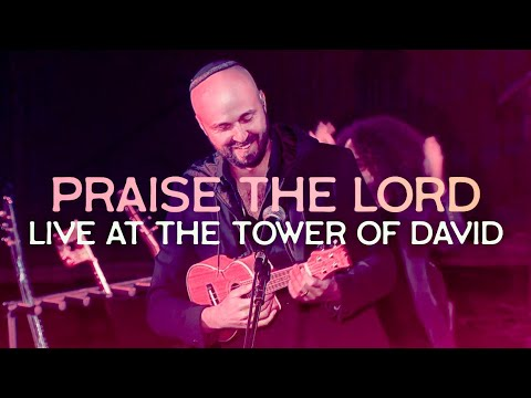 Praise The Lord (Live At The Tower Of David, Jerusalem) Joshua Aaron