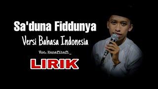 Download Sa'duna Fiddunya versi BAHASA INDONESIA   LIRIK   TERBARU.