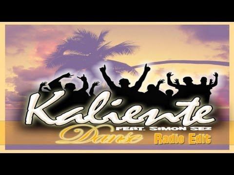 Kaliente Feat. Simon Sez - Danse (Radio Edit)