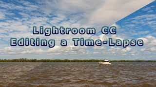 How to Edit a Time Lapse in Lightroom CC screenshot 5