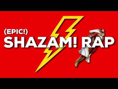 Shazam! Rap DC Comics (Captain Marvel) EPIC | Daddyphatsnaps