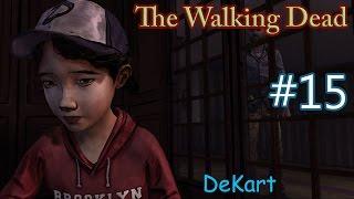 The Walking Dead Episode 4 ИСЧЕЗЛА! #15