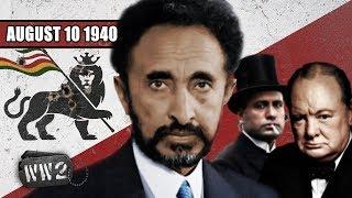 Hail Mussolini, Haile Selassie's Usurper - WW2 - 050 - August 10 1940