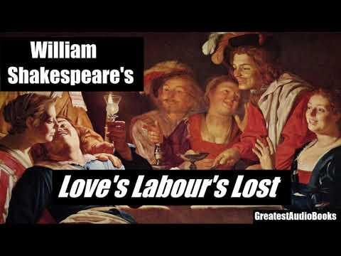 LOVE'S LABOUR'S LOST by William Shakespeare - FULL AudioBook | GreatestAudioBooks