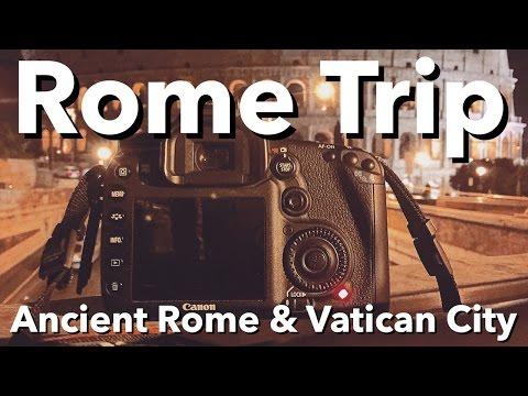 Rome Trip - Ancient Rome & Vatican City