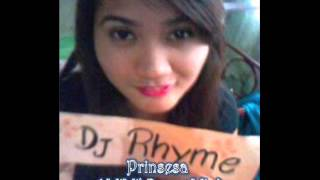 Prinsesa Remix - Dj Rhyme ft. Six Cycle Mind