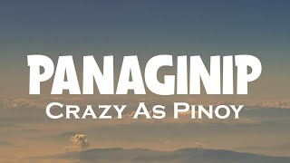 Panaginip - Crazy As Pinoy (HDLyrics)