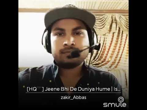 Jine Bhi De Dunia Hame Latest song 2018