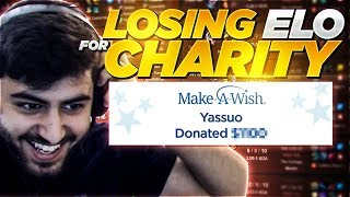 Yassuo | LOSING ELO FOR CHARITY!!!
