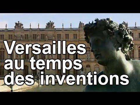 Versailles au temps des inventions