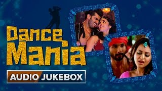 Dance Mania | Audio Jukebox