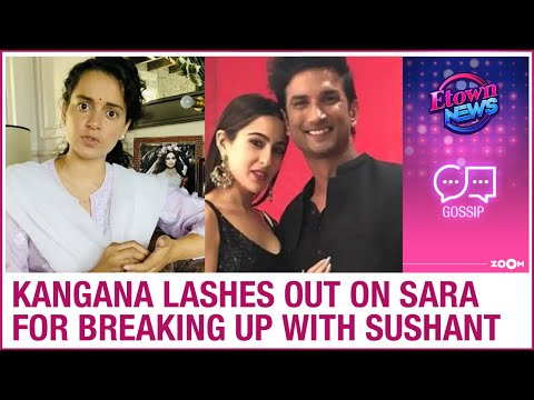 kangana-ranaut-lashes-out-on-sara-ali-khan-for-alleged-breakup-with-sushant-singh-rajput