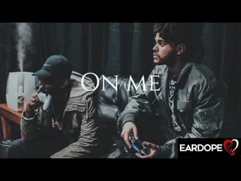Bryson Tiller - On Me ft. The Weeknd (NEW SONG 2017) HD