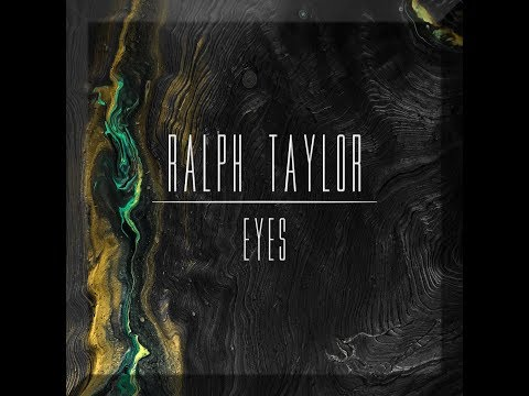 Ralph Taylor - Eyes