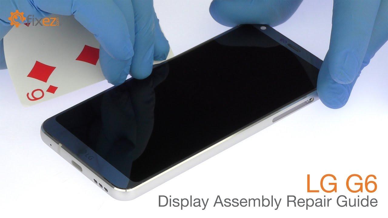 LG G6 - Display Repair Guide
