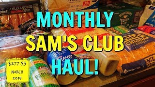 Monthly SAM'S CLUB GROCERY HAUL with Prices! $277.53 | March 2019