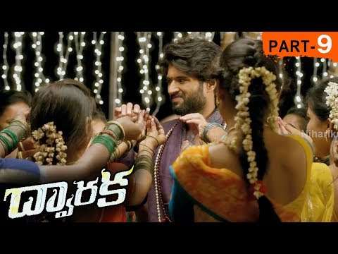 Dwaraka Full Movie Part 9 - 2018 Telugu...