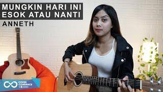 MUNGKIN HARI INI ESOK ATAU NANTI - ANNETH (COVER BY SASA TASIA)