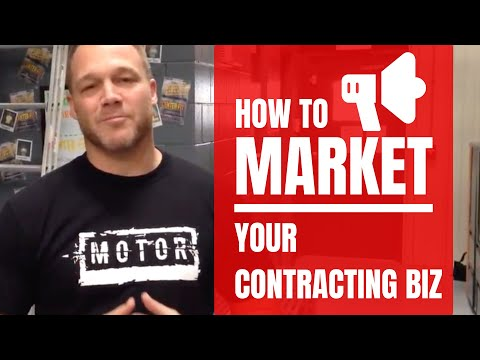 The Best Way to Market Your Contracting Business | Business Coaching for Contractors