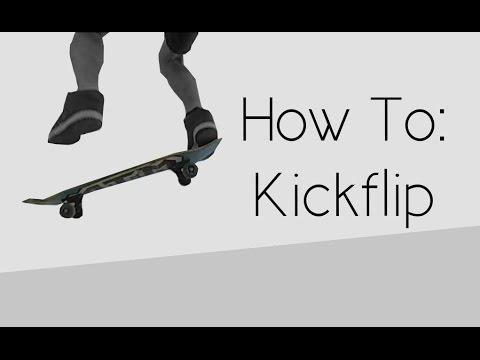 How To: Kickflip