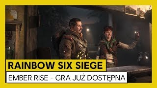 Rainbow Six Siege: Operacja Ember Rise - Zwiastun premierowy