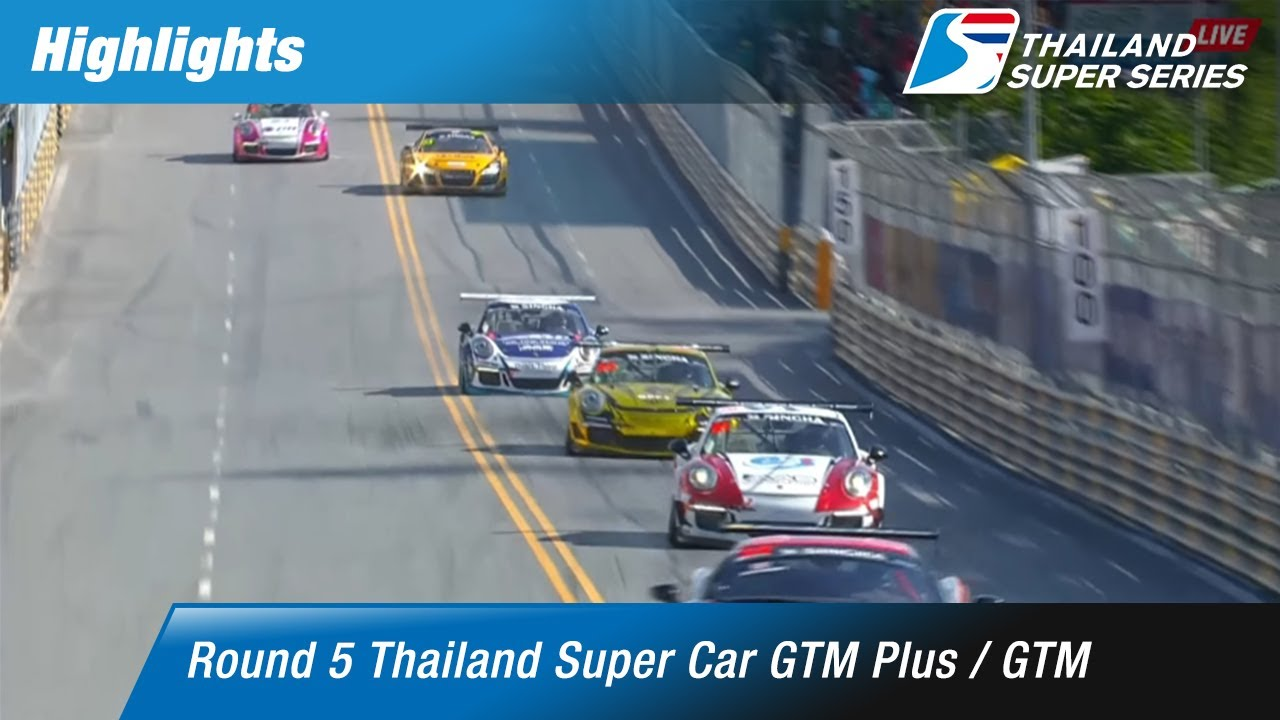 Highlights Thailand Super Car GTM Plus / GTM : Round 5 @Bangsaen Street Circuit,Chonburi